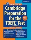 Cambridge Preparation for the TOEFL Test Book with Online Practice Tests and Audio CDs (8) Pack by Robert Gear, Jolene Gear (Mixed media product, 2014)