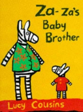 Za-Za's Baby Brother by Lucy Cousins-ExLibrary