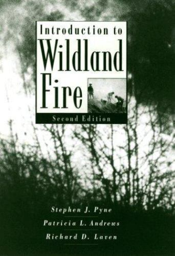 Introduction to Wildland Fire
