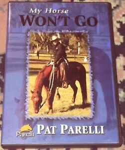 Pat-Parelli-DVD-My-Horse-Won-t-Go