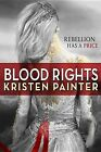 Blood Rights by Kristen Painter (Paperback / softback)