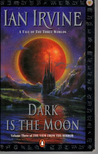1 of 1 - IAN IRVINE - DARK IS THE MOON: Tale of Three Worlds #3 The View From The Mirror
