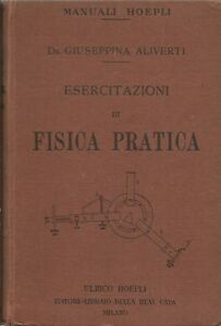 Esercitazioni-di-Fisica-Pratica-Aliverti-Hoepli-1-Edz-1928-Pochettino