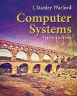 Computer Systems by J. Stanley Warford (Hardback, 2016)