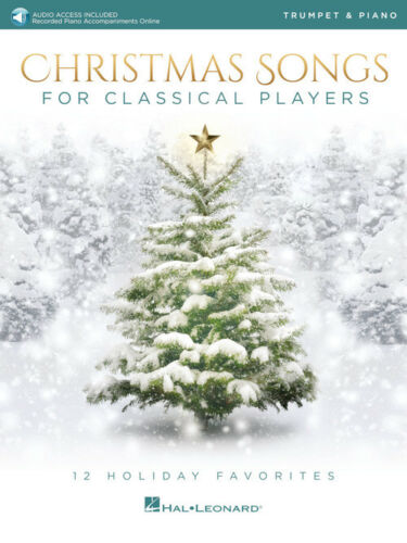 Trumpet and Piano Songbook 239291 Christmas Songs for Classical Players