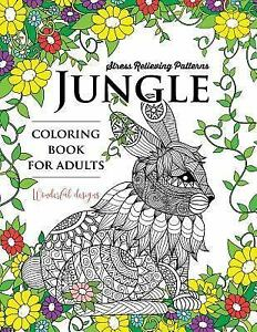 Details about Jungle Coloring Book : An Animals Adult Coloring Book,  Paperback by Adult Col...