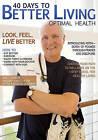 40 Days to Better Living--Optimal Health by Church Health Center, Scott Morris (Paperback / softback)