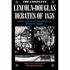 The Complete Lincoln-Douglas Debates of 1858 by Stephen A. Douglas, Abraham Lincoln (Paperback, 1991)