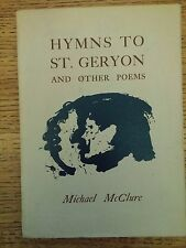 Hymns to St. Geryon + Other Poems Michael McClure Auerhahn 1959 Signed 1st ed PB
