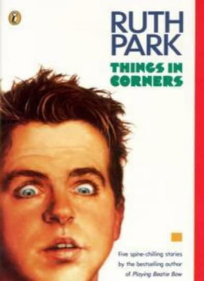 Things in Corners (Puffin Books),Ruth Park