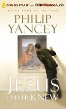 The Jesus I Never Knew by Philip Yancey (2014, MP3 CD, Unabridged)