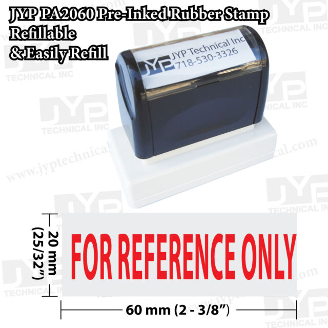 JYP PA2060 Rectangle Stock Pre Inked Rubber Stamp With For Reference Only