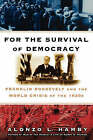 For the Survival of Democracy by Alonzo L. Hamby (Paperback, 2007)