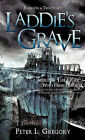 Laddie's Grave by Peter L Gregory (Paperback / softback, 2010)