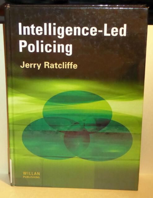 Intelligence-Led Policing Jerry Radcliffe Willan Publishing 2008 HC