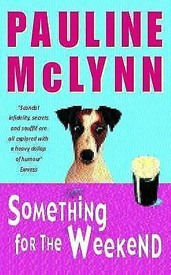 1 of 1 - Something for the Weekend, Mclynn, Pauline, New Book