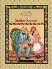 Settler Sayings by Crabtree Pub Co (Hardback, 1995)