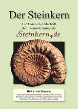 DER STEINKERN Heft 9: Stephanoceraten (Schweiz)  - Danekrae - Amaltheen - Texas