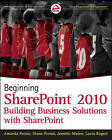 Beginning SharePoint 2010: Building Business Solutions with SharePoint by Jennifer Mason, Amanda Perran, Laura Rogers, Shane Perran (Paperback, 2010)