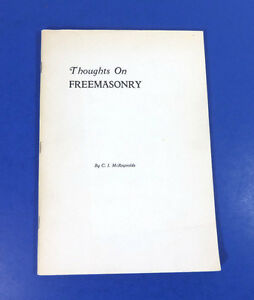 THOUGHTS-ON-FREEMASONRY-by-C-I-McReynolds-1955-Antique-Softcover-RARE