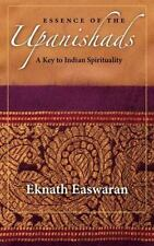 Essence of the Upanishads: A Key to Indian Spirituality Wisdom of India