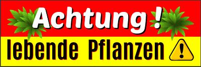 100 Große Warn- & Hinweis- Aufkleber Achtung - Lebende Pflanzen ! ~ 105 X 37 Mm