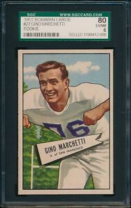 1952-Bowman-Large-Football-Gino-Marchetti-ROOKIE-23-SGC-80-TEXANS-EX-MT-HOF