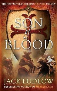 NEW-Son-of-Blood-Crusades-9780749012533-by-Ludlow-Jack