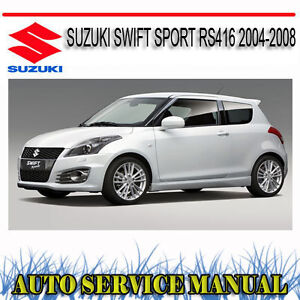 suzuki swift sport rs416 2004 2008 service repair manual dvd ebay rh ebay com au swift sport 2012 service manual suzuki swift sport 2014 service manual
