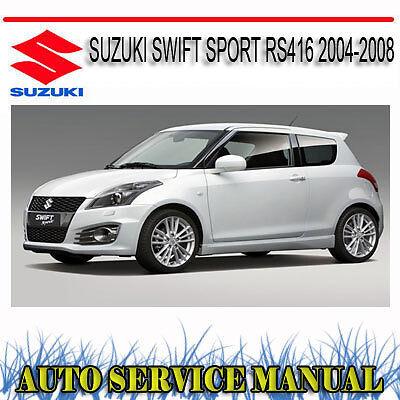 SUZUKI SWIFT SPORT RS416 2004-2008 FULL WORKSHOP FACTORY SERVICE REPAIR MANUAL