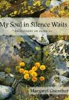 My Soul in Silence Waits: Meditations on Psalm 62 by Margaret Guenther (Paperback, 2000)