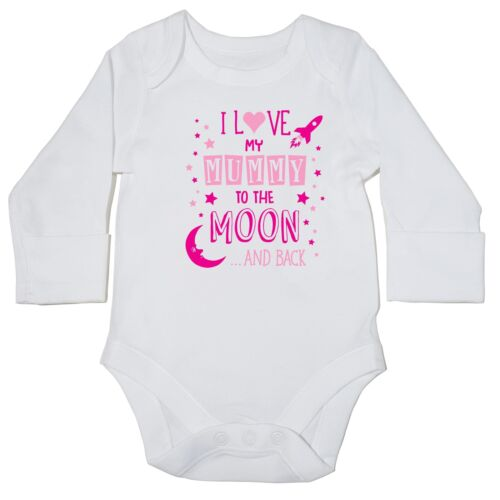 I love my Mummy to the Moon and Back baby bodysuit LONG SLEEVE Pink text 11913