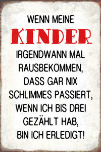 Children Ich Count To Three Tin Sign Shield Arched Metal 20 X 30 CM