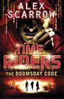 The Doomsday Code von Alex Scarrow (2011, Taschenbuch)