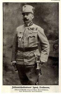 1916 * Feldmarschall Ignatz Trollmann Eroberer des Lovcen * WW1