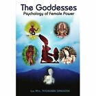The Goddesses Psychology of Female Power Part II 9781425948849 Book
