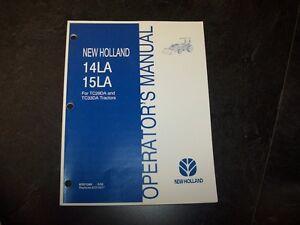 new holland 14la 15la loader for tc29da tc33da tractor owner rh ebay com New Holland TC33DA Remote Hydraulics New Holland TC33DA Problems
