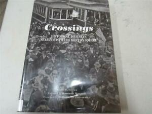 Journeys Near Me >> Details About Crossings Historical Journeys Near Louisville S Crews Signed By Author 2009