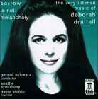 Sorrow is Not Melancholy: The Very Intense Music of Deborah Drattell (CD, Feb-1996, Delos)