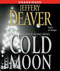 The Cold Moon by Jeffery Deaver (CD-Audio, 2006)