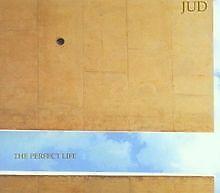 The Perfect Life von Jud | CD | Zustand gut