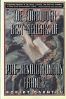 The Forbidden Best-Sellers of Pre-Revolutionary France by Robert Darnton (Paperback, 1996)