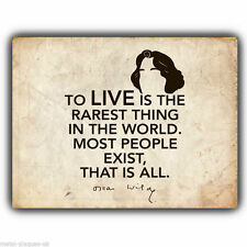 METAL SIGN WALL PLAQUE - TO LIVE IS THE RAREST THING OSCAR WILDE quote art print