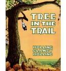 Tree in the Trail by C.Holling Holling (Hardback, 1990)
