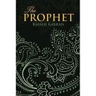 The Prophet (Wisehouse Classics Edition) by Kahlil Gibran (Paperback, 2015)