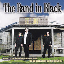 THE BAND IN BLACK (Johnny Cash Tribute)-HIGH NOON (*NEW-CD, 2016)One Bad Pig 77s