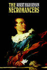 The Necromancers by Msgr Robert Hugh Benson (Paperback / softback, 2005)