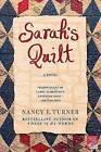 Sarah's Quilt: A Novel of Sarah Agnes Prine and the Arizona Territories, 1906 by Nancy Turner (Paperback, 2006)