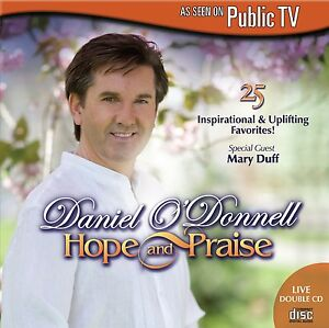 DANIEL-O-039-DONNELL-HOPE-AND-PRAISE-2-CD-amp-DVD-New-Release-2015