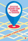 Effective Medium-term Planning for Teachers by Lee Jerome, Marcus Bhargava (Hardback, 2015)